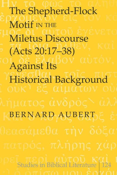 The Shepherd-Flock Motif in the Miletus Discourse (Acts 20:17-38) Against Its Historical Background | Dodax.ch