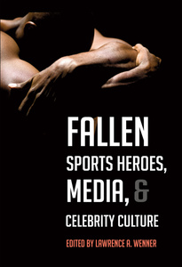 Fallen Sports Heroes, Media, & Celebrity Culture | Dodax.pl