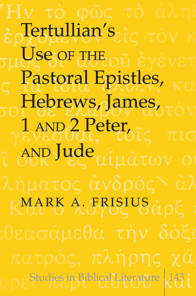 Tertullian's Use of the Pastoral Epistles, Hebrews, James, 1 and 2 Peter, and Jude | Dodax.pl