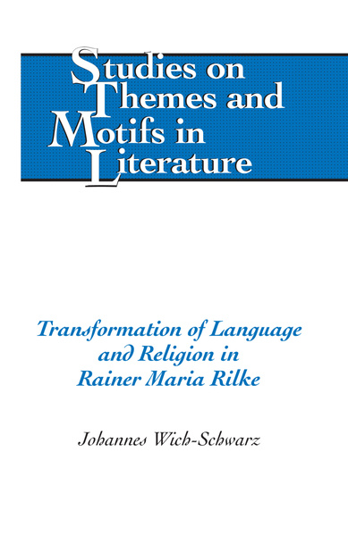 Transformation of Language and Religion in Rainer Maria Rilke | Dodax.pl