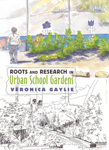 Roots and Research in Urban School Gardens | Dodax.pl