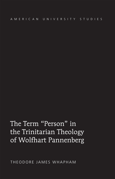 The Term «Person» in the Trinitarian Theology of Wolfhart Pannenberg   Dodax.pl