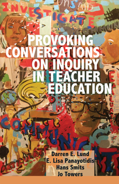 Provoking Conversations on Inquiry in Teacher Education | Dodax.at