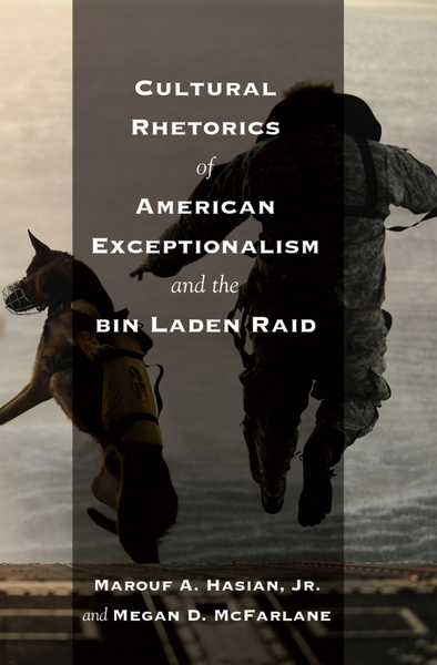 Cultural Rhetorics of American Exceptionalism and the bin Laden Raid | Dodax.at