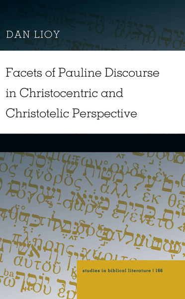Facets of Pauline Discourse in Christocentric and Christotelic Perspective | Dodax.ch