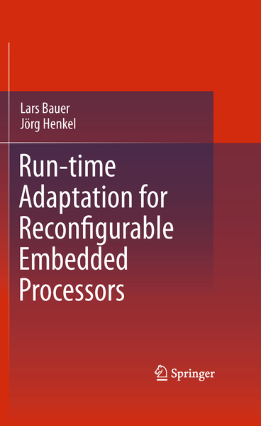Run-time Adaptation for Reconfigurable Embedded Processors | Dodax.nl
