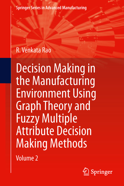 Decision Making in Manufacturing Environment Using Graph Theory and Fuzzy Multiple Attribute Decision Making Methods   Dodax.pl