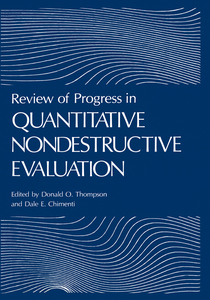 Review of Progress in Quantitative Nondestructive Evaluation, 4 Pts. | Dodax.ch