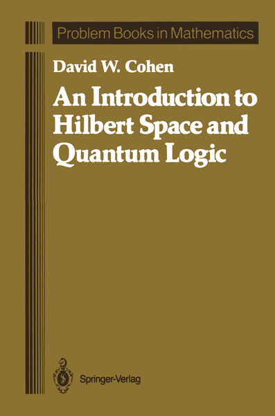 An Introduction to Hilbert Space and Quantum Logic | Dodax.ch