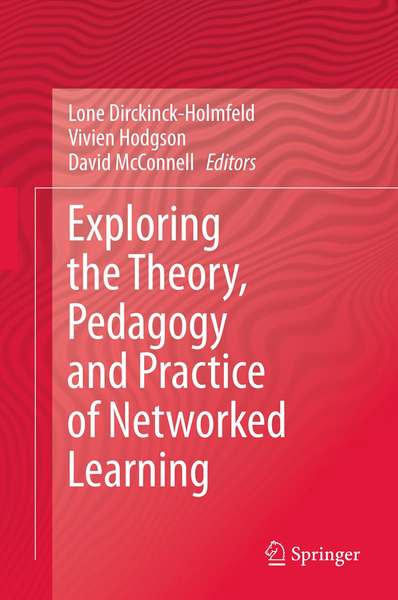 Exploring the Theory, Pedagogy and Practice of Networked Learning | Dodax.ch