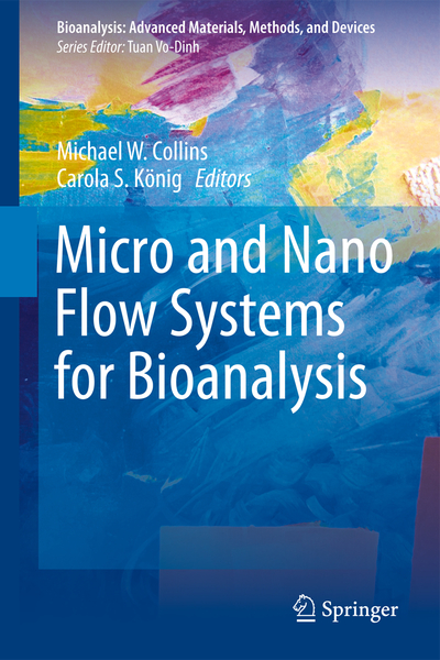Micro and Nano Flow Systems for Bioanalysis   Dodax.nl