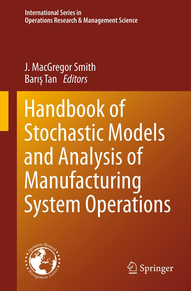 Handbook of Stochastic Models and Analysis of Manufacturing System Operations   Dodax.ch