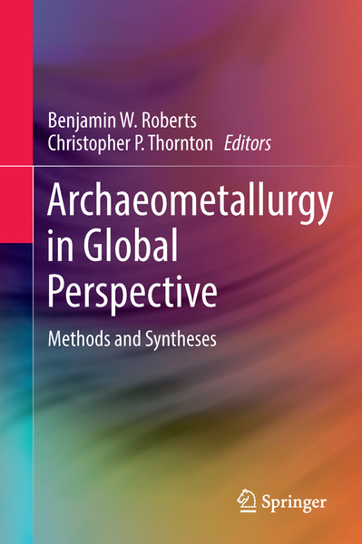 Archaeometallurgy in Global Perspective | Dodax.nl