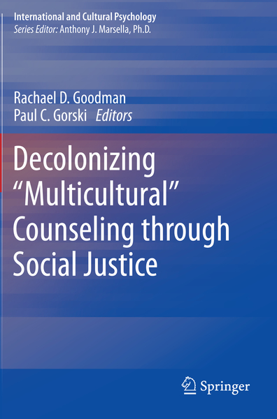"""Decolonizing """"Multicultural"""" Counseling through Social Justice 