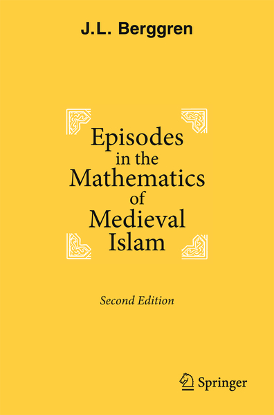 Episodes in the Mathematics of Medieval Islam | Dodax.nl