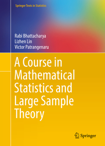 A Course in Mathematical Statistics and Large Sample Theory | Dodax.pl