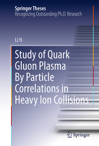 Study of Quark Gluon Plasma By Particle Correlations in Heavy Ion Collisions | Dodax.nl