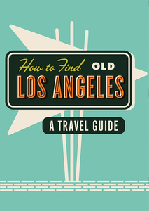 How To Find Old Los Angeles | Dodax.com