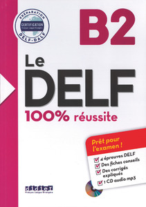 Le DELF / B2 - Buch mit MP3-CD | Dodax.co.jp