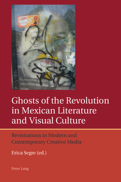 Ghosts of the Revolution in Mexican Literature and Visual Culture | Dodax.de