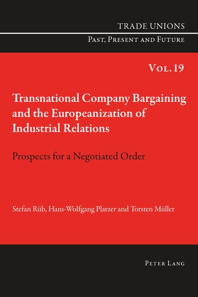 Transnational Company Bargaining and the Europeanization of Industrial Relations | Dodax.ch
