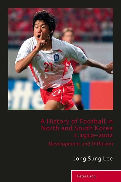 A History of Football in North and South Korea c.1910–2002 | Dodax.ch