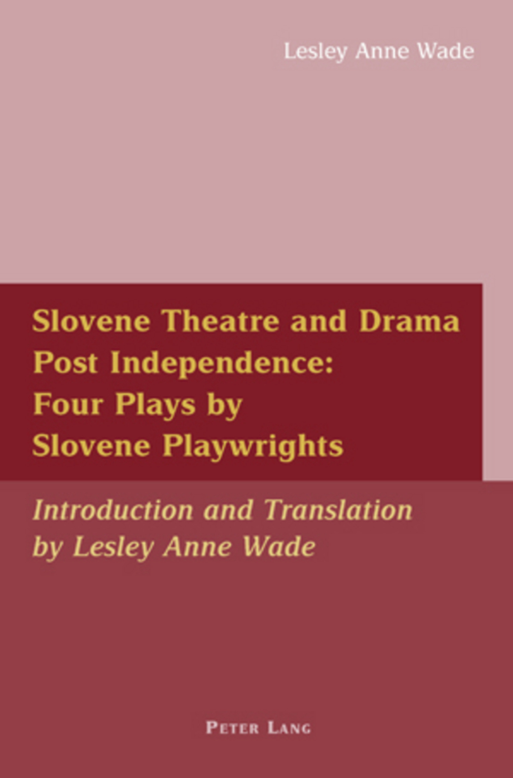 Slovene Theatre and Drama Post Independence: Four Plays by Slovene Playwrights   Dodax.de
