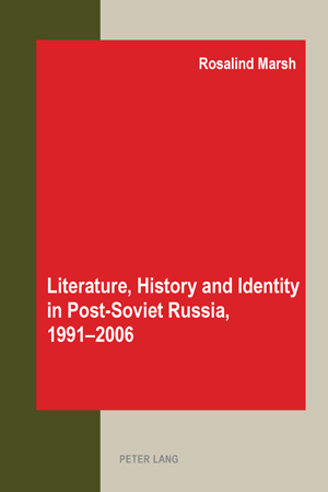 Literature, History and Identity in Post-Soviet Russia, 1991-2006 | Dodax.pl