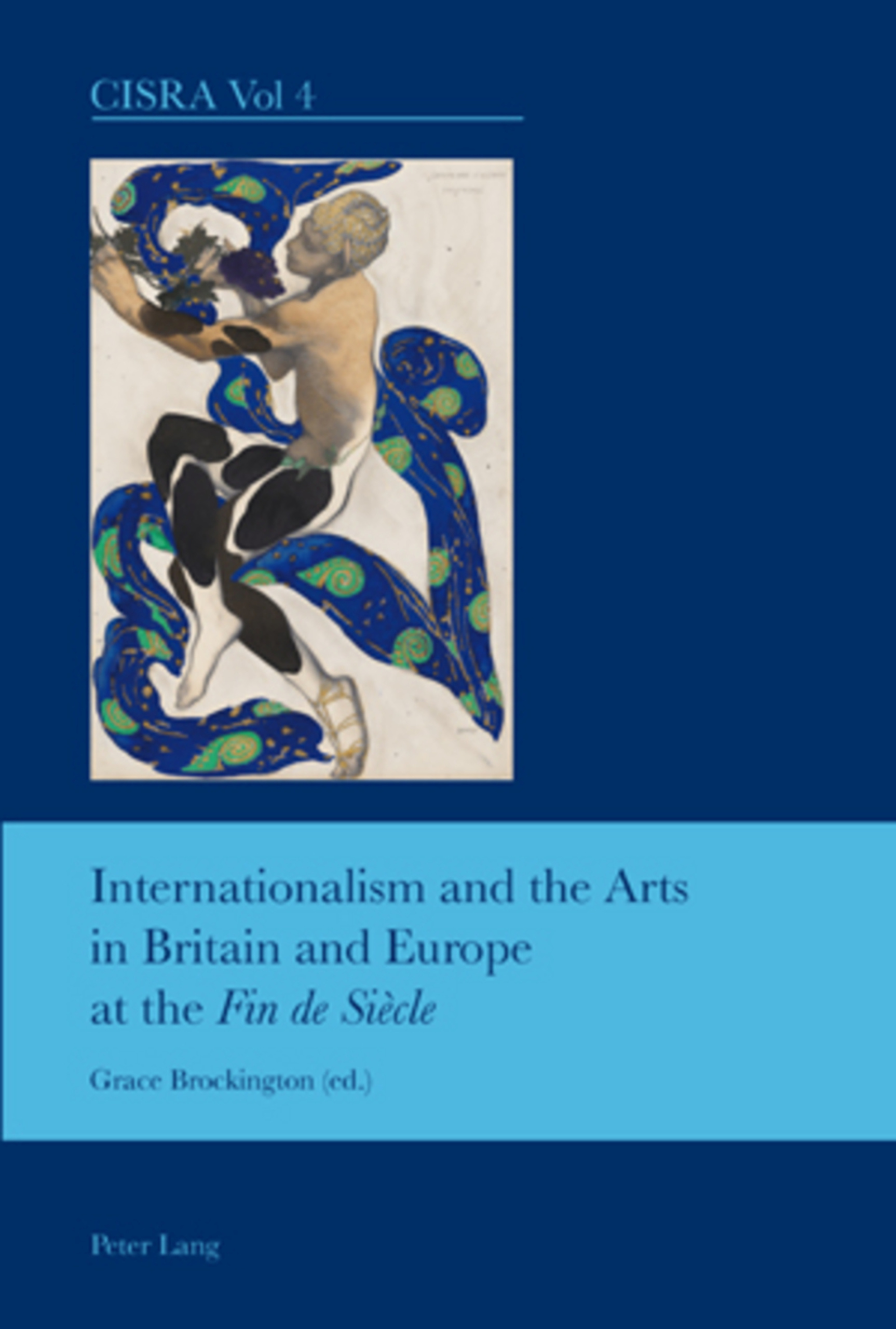 """Internationalism and the Arts in Britain and Europe at the """"Fin de Siècle"""" 