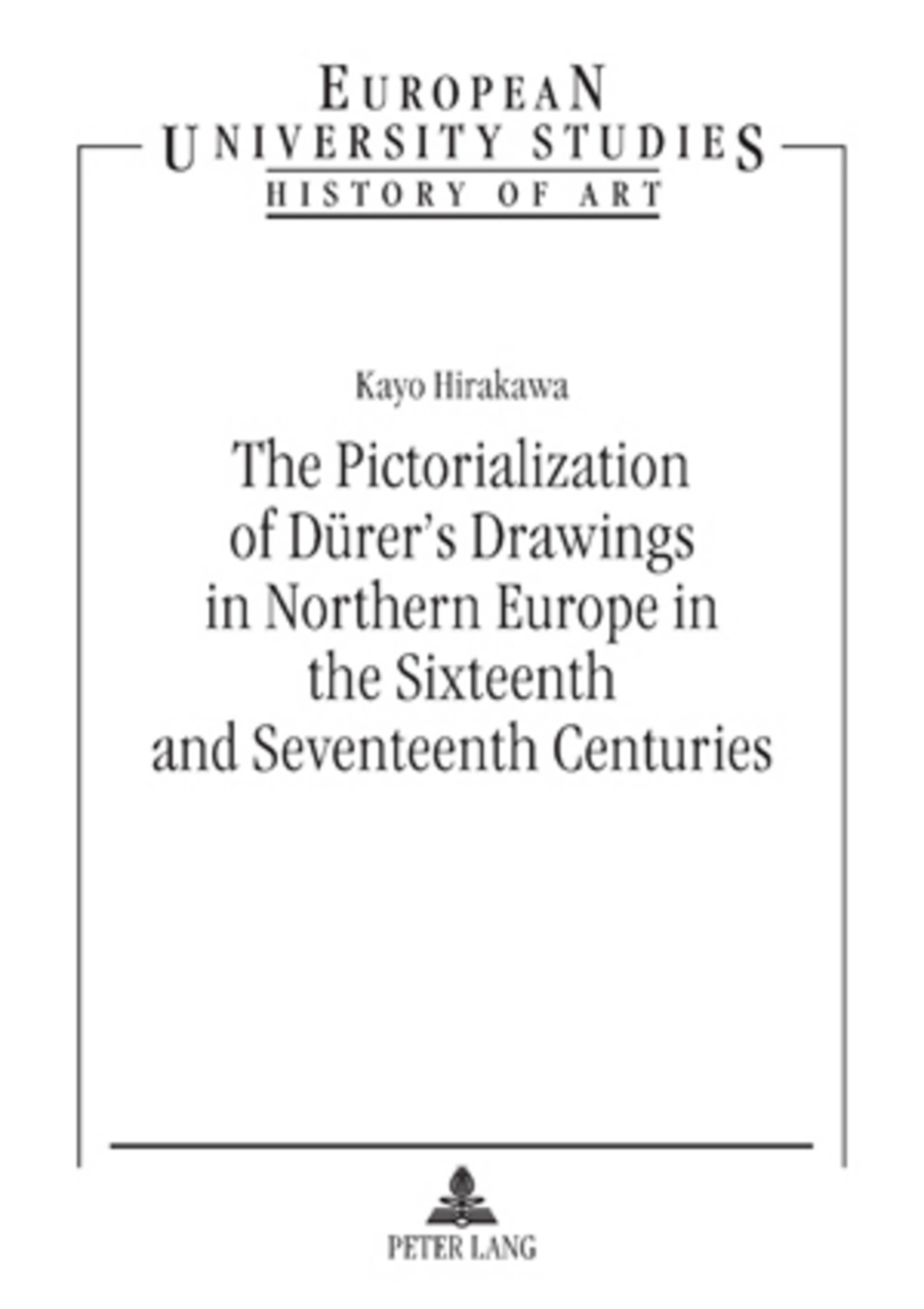 The Pictorialization of Dürer's Drawings in Northern Europe in the Sixteenth and Seventeenth Centuries   Dodax.ch