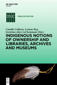 Indigenous Notions of Ownership and Libraries, Archives and Museums | Dodax.pl