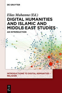 The Digital Humanities and Islamic & Middle East Studies | Dodax.ch