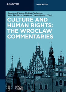 Culture and Human Rights: The Wroclaw Commentaries   Dodax.ch