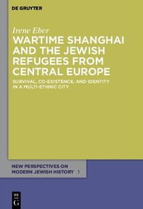 Wartime Shanghai and the Jewish Refugees from Central Europe | Dodax.de