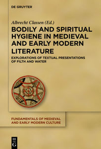 Bodily and Spiritual Hygiene in Medieval and Early Modern Literature | Dodax.nl