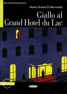 Giallo al Grand Hotel du Lac | Dodax.it