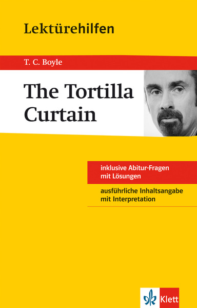 "Lektürehilfen T.C. Boyle ""The Tortilla Curtain"" 