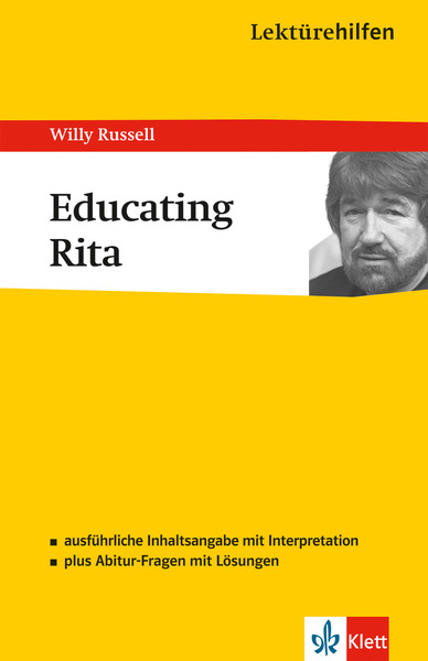 "Lektürehilfen Willy Russell ""Educating Rita"" 