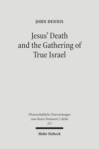 Jesus' Death and the Gathering of True Israel | Dodax.ch