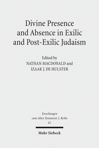 Divine Presence and Absence in Exilic and Post-Exilic Judaism | Dodax.co.uk