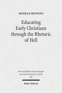 Educating Early Christians through the Rhetoric of Hell | Dodax.ch