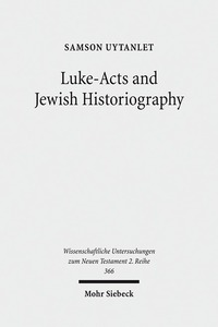 Luke-Acts and Jewish Historiography | Dodax.ch