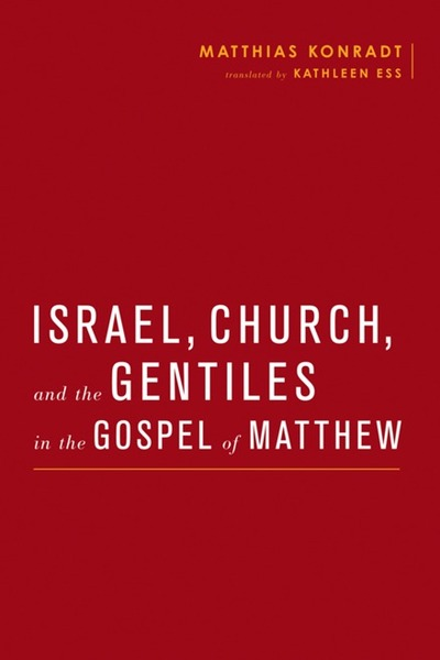 Israel, Church, and the Gentiles in the Gospel of Matthew | Dodax.ch