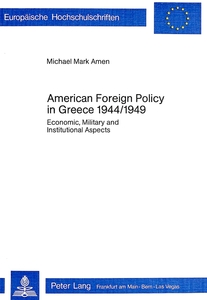 American Foreign Policy in Greece - 1944-1949 | Dodax.nl