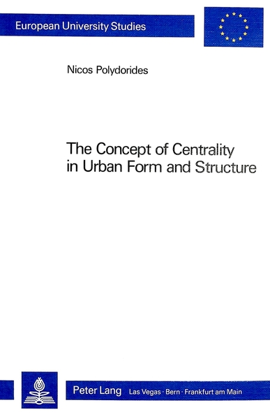 The Concept of Centrality in Urban Form and Structure | Dodax.ch