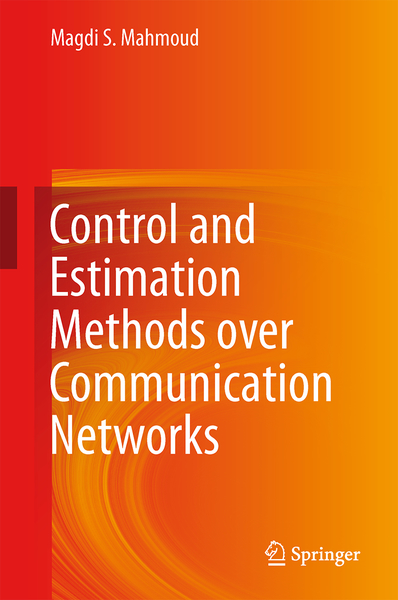 Control and Estimation Methods over Communication Networks | Dodax.ch