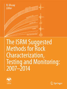 The ISRM Suggested Methods for Rock Characterization, Testing and Monitoring: 2007-2014 | Dodax.ch