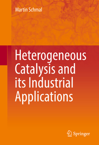 Heterogeneous Catalysis and its Industrial Applications | Dodax.at