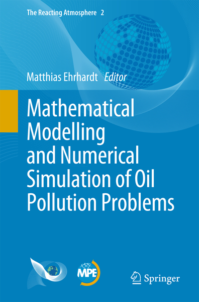 Mathematical Modelling and Numerical Simulation of Oil Pollution Problems | Dodax.ch