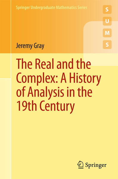 The Real and the Complex: A History of Analysis in the 19th Century   Dodax.de